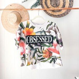 Tropical OBSESSED Zara Sweat-Tee